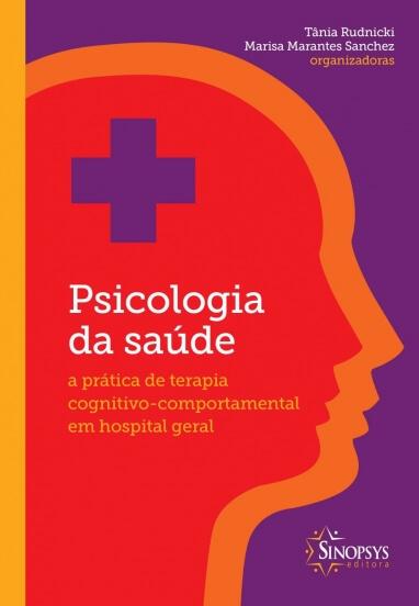 Sinopsys Editora - Psicologia da Saúde: A Prática de
