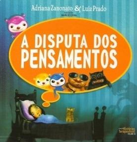 A DISPUTA DOS PENSAMENTOS