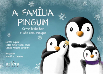 A Família Pinguim: Como Trabalhar o Luto com Crianças