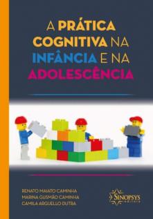 A prática cognitiva na infância e na adolescência