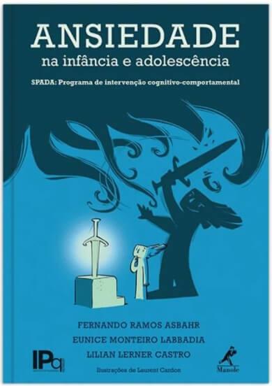 ANSIEDADE NA INFÂNCIA E ADOLESCÊNCIA 1ª EDIÇÃO