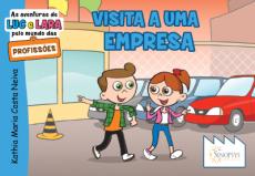 As aventuras de Luc e Lara pelo mundo das profissões: Visita a uma empresa