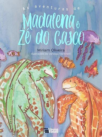 As aventuras de Madalena e Zé do Casco