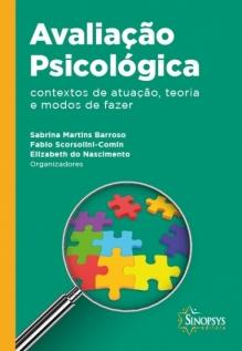 Avaliação psicológica: contextos de atuação, teoria e modos de fazer
