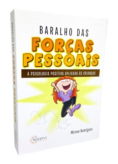 Baralho das forças pessoais: a psicologia positiva aplicada às crianças