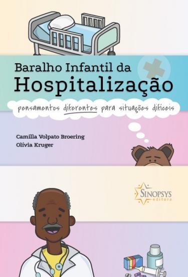 Baralho infantil da hospitalização: pensamentos para situações difíceis