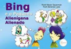 Bing e o pequeno alienígena alienado