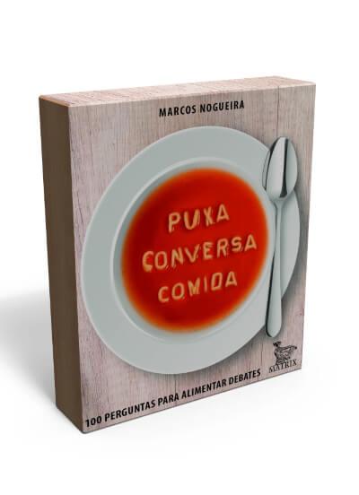 CAIXINHA - PUXA CONVERSA COMIDA