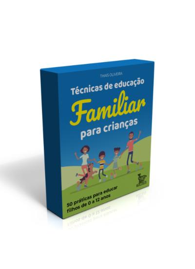 CAIXINHA TÉCNICAS DE EDUCAÇÃO FAMILIAR PARA CRIANÇAS
