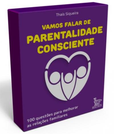 CAIXINHA - VAMOS FALAR DE PARENTALIDADE CONSCIENTE