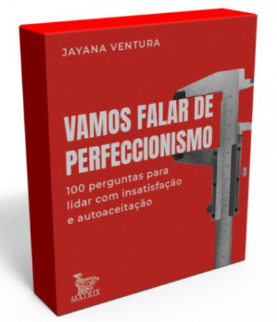 CAIXINHA - VAMOS FALAR DE PERFECCIONISMO