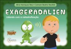 Cerebrus pifadus - Exageradalien: lidando com a catastrofização