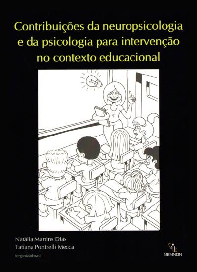 Contribuições da neuropsicologia e da psicologia para intervenção no contexto educacional