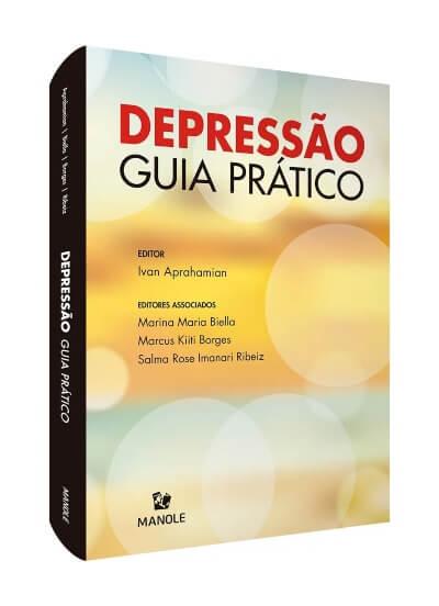 DEPRESSÃO - GUIA PRÁTICO 1ª EDIÇÃO