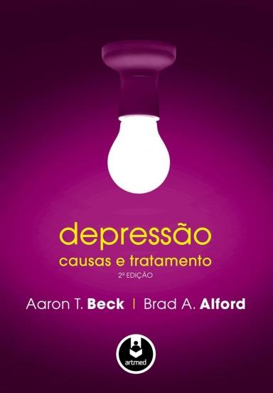 Depressão: Causas e tratamento - 2º edição