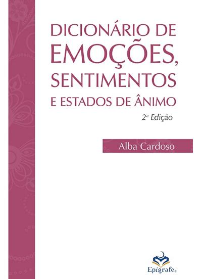 Dicionário de emoções, sentimentos e estados de ânimo