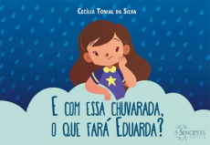 E com essa chuvarada, o que fará Eduarda?