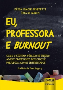 Eu, Professora e Burnout