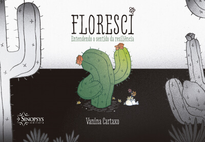 Floresci: Entendendo o Sentido da Resiliência