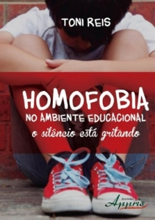 Homofobia no Ambiente Educacional: O Silêncio está Gritando