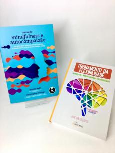 KIT MANUAL DE MINDFULNESS E AUTOCOMPAIXÃO + TREINAMENTO DA FLEXIBILIDADE