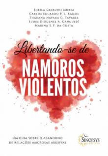 Libertando-se de Namoros Violentos: Um guia sobre o abandono de relações amorosas abusivas