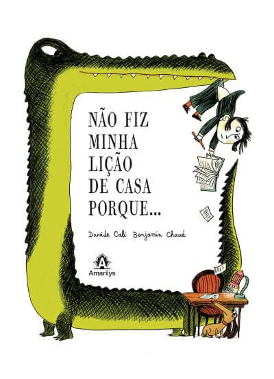 NÃO FIZ MINHA LIÇÃO DE CASA PORQUE...