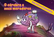O cérebro e seus moradores