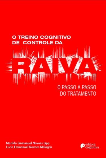 O Treino Cognitivo de Controle da RAIVA: O passo a passo do tratamento