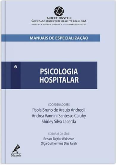 PSICOLOGIA HOSPITALAR - 1ª EDIÇÃO