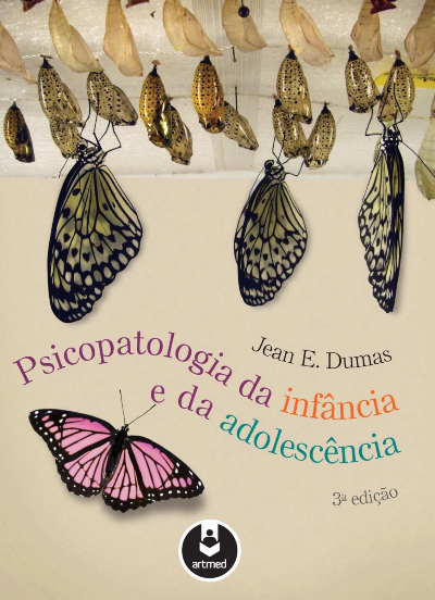Psicopatologia da Infância e da Adolescência - 3ª Edição