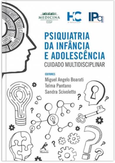 PSIQUIATRIA DA INFÂNCIA E ADOLESCÊNCIA: CUIDADO MULTIDISCIPLINAR