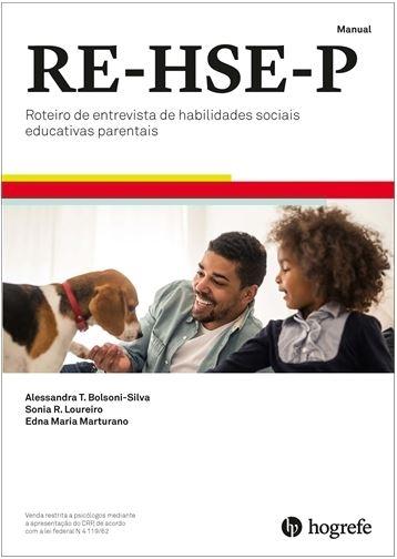 RE-HSE-P (Coleção) - Roteiro de Entrevista de Habilidades Sociais Educativas Parentais