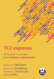 TCC Expressa: Técnicas de 15 Minutos para Crianças e Adolescentes
