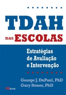 TDAH nas Escolas: Estratégias de avaliação e intervenção