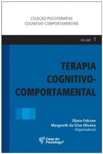 Terapia Cognitivo-comportamental - Volume 1