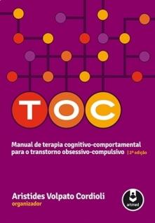 TOC: Manual de Terapia Cognitivo-comportamental para o Transtorno Obsessivo-compulsivo - 2° Edição